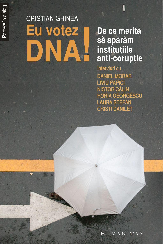 Eu votez DNA! De ce merită să apărăm instituțiile anticorupție