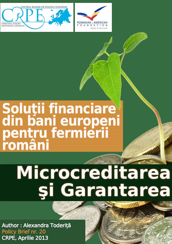 Soluții financiare din bani europeni pentru fermierii români. Microcreditare și garantare