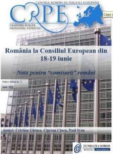 """România la CONSILIUL EUROPEAN din 18-19 iunie 2009. Note pentru """"comisarii"""" români"""