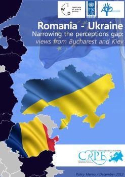 Reducerea decalajelor de percepție dintre România şi Ucraina – opinii de la București și Kiev