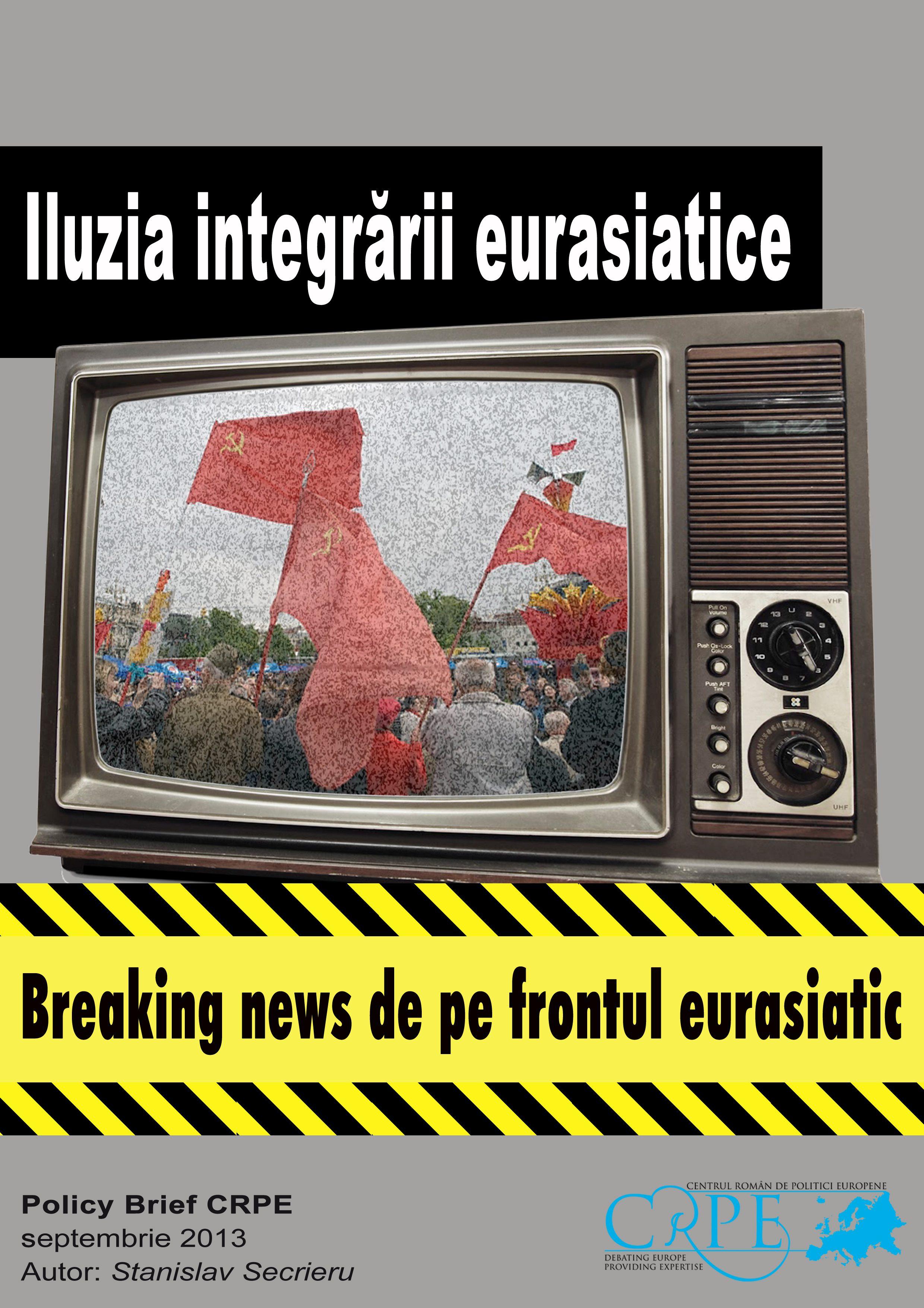 PARTENERIATUL ESTIC Breaking news de pe frontul Euroasiatic: Iluzia integrarii promisă de Moscova