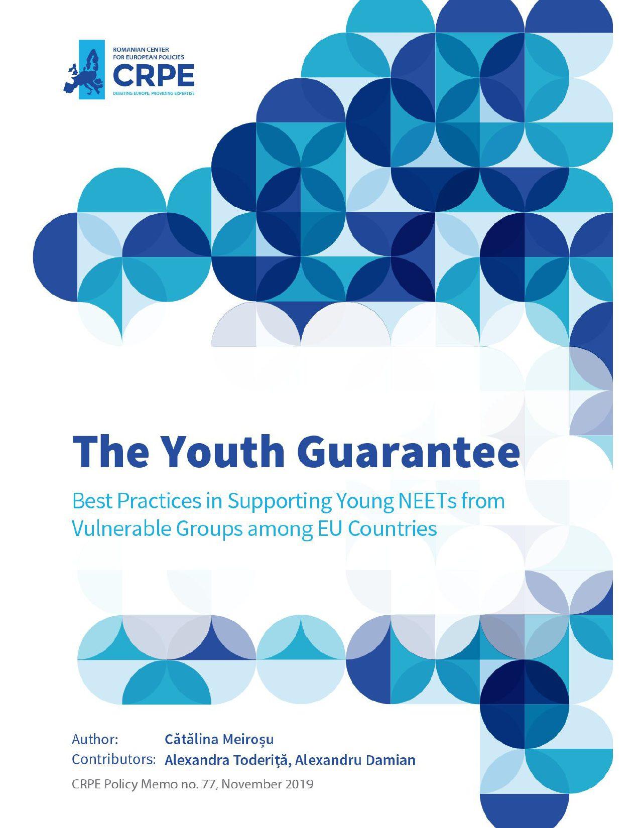 Garanția pentru Tineret. Modele de bune practici europene în sprijinirea tinerilor NEETs