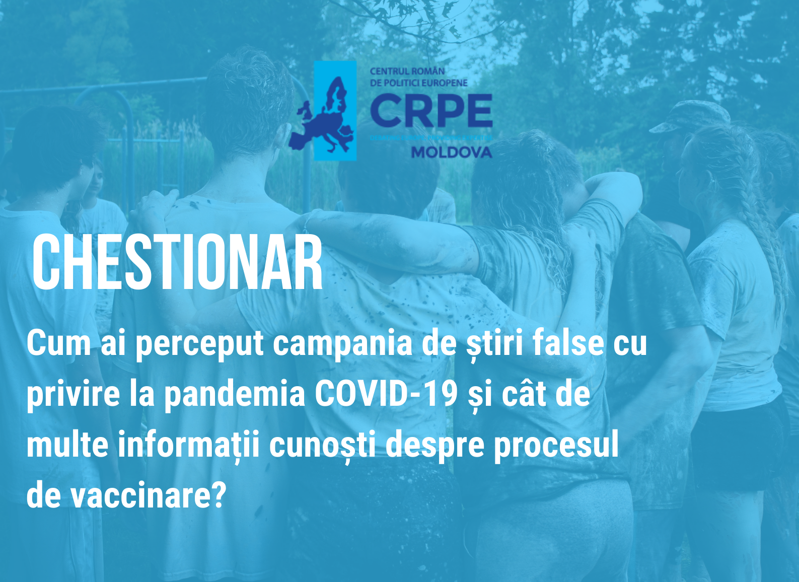 Chestionar: Cum ai perceput campania de știri false cu privire la pandemia COVID-19 și cât de multe informații cunoști despre procesul de vaccinare?
